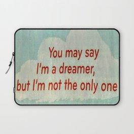 I'm a dreamer Laptop Sleeve