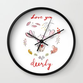 Love you deerly Wall Clock