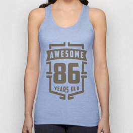 Awesome-86-Years-Old Unisex Tank Top