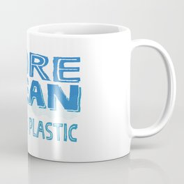 More Ocean Less Plastic Coffee Mug