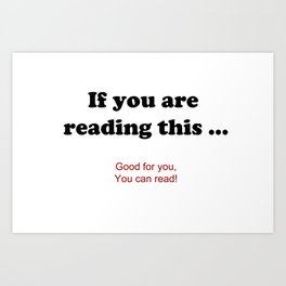 If you are reading this ... Art Print