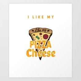 Pizza Cheese Art Print