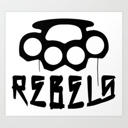 Rebels Brass Knuckles Art Print