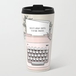 Don't Stop Travel Mug