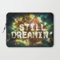 Still Dreamin' Laptop Sleeve