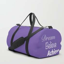 Dream Believe Achieve Ultra Violet Duffle Bag
