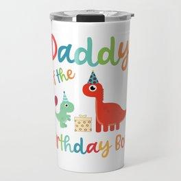 Mens Daddy of the Birthday Boy Cute Dinosaur Family Matching product Travel Mug