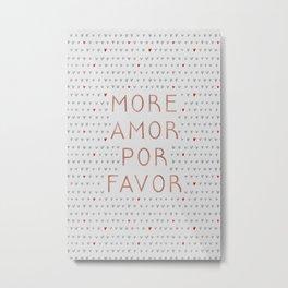 More Amor Rose Gold Metal Print