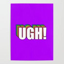 UGH! Poster