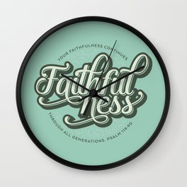 Faithfulness Bible Quote Wall Clock