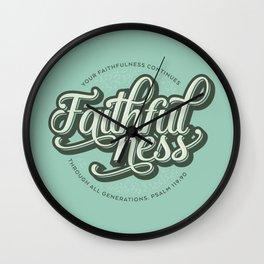 Faithfulness Bible Quote Wall Clock