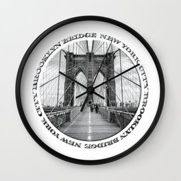 Brooklyn Bridge New York City (black & white with text) Wall Clock