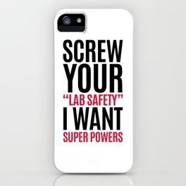 I Want Super Powers Funny Quote iPhone Case