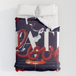 Love and Hate Comforters