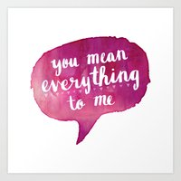 you mean everything to me (Valentine Love Note) Art Print
