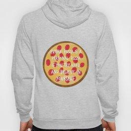 Inspirational Pizza Hoody
