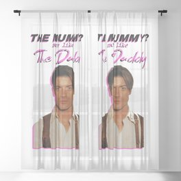 the mummy more like the daddy Sheer Curtain