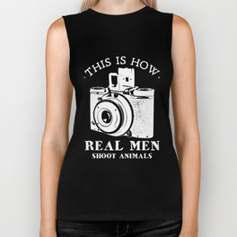 This Is How Real Men Shoot Animals - Animal Rights Biker Tank