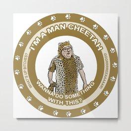 Frank Man Cheetah Metal Print