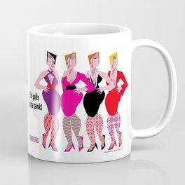Us Goils Gotta Tawk Coffee Mug