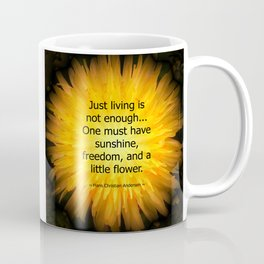 'Dandelion Fire' with Hans Christian Andersen 'Just living..' quotation Coffee Mug