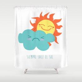Siempre sale el sol Shower Curtain