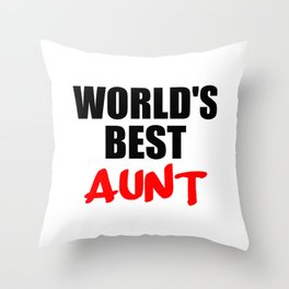 worlds best aunt funny sayings and logos Throw Pillow