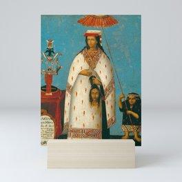 Inca Princess - La Gran Ñusta Mama Occollo, 1800s Mini Art Print