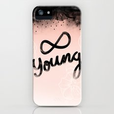Forever Young Slim Case iPhone (5, 5s)