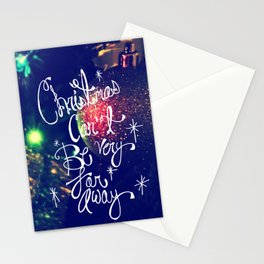 Christmas Can't Be Very Far Away Stationery Cards