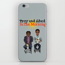 Troy And Abed In the Morning iPhone Skin