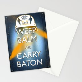 WEEP BALM OR CARRY BATON (Keep calm) Stationery Cards