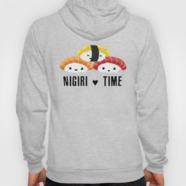 Nigiri ♥ time! Hoody