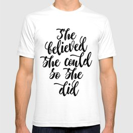 She believed she could so she did Black & White Modern Calligraphy T-shirt