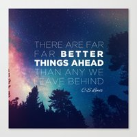 "pocketfuel Canvas Prints featuring CS Lewis ""Better Things Ahead"" by Pocket Fuel"