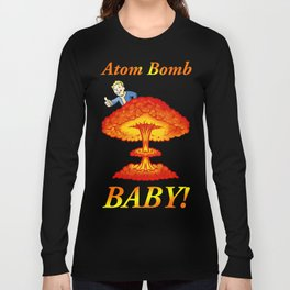 "Fallout 4 ""Atom Bomb Baby!"" Long Sleeve T-shirt"