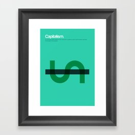 Capitalism Framed Art Print