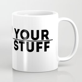 Strut Your STuff Coffee Mug