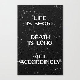 Life Is Short Canvas Print