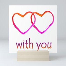 With You Mini Art Print