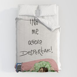 No Me Quiero Despertar Comforters