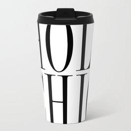Holy chic Travel Mug