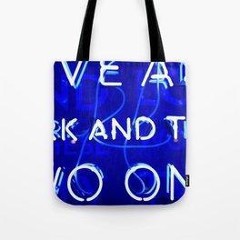 Blue Neon  Tote Bag