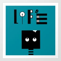 LIFE BOT Art Print