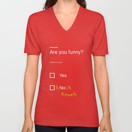 Are you funny? Unisex V-Neck