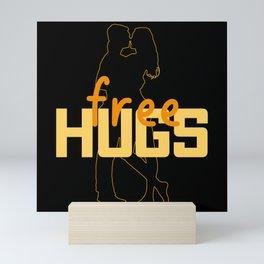 Free Hugs 2021 Get New Dates Mini Art Print