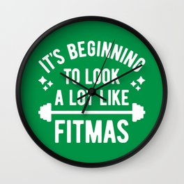 It's Beginning To Look A Lot Like Fitmas (Funny Christmas Gym Pun) Wall Clock
