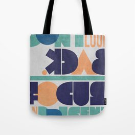 Don't Look Back! Tote Bag