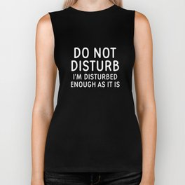 Do Not Disturb Biker Tank
