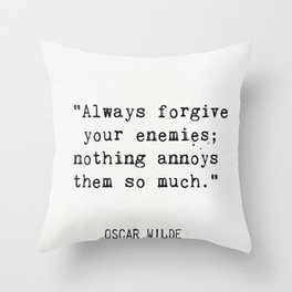 Oscar Wilde quote about enemies Throw Pillow